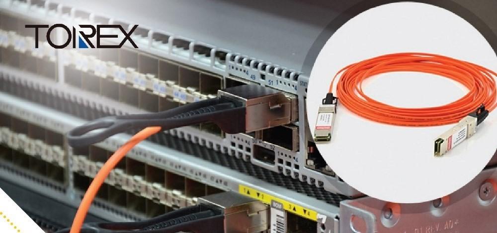 TOREX應用於通信光纜AOC的優勢